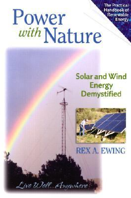 Power with Nature:  Solar and Wind Energy Demystified