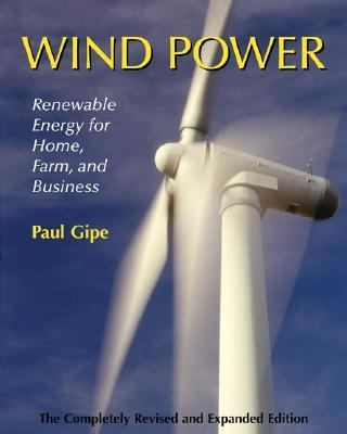 Wind Power: Renewable Energy for Home, Farm, and Business